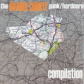Play & Download the Orange County Punk / Hardcore Compilation by Various Artists | Napster