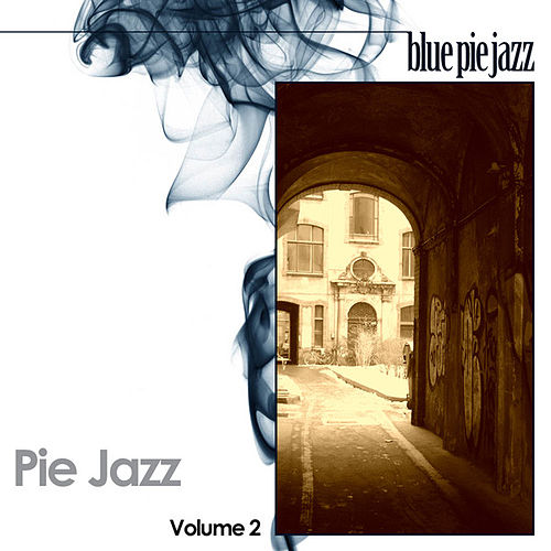 Pie Jazz Volume 2 by Various Artists