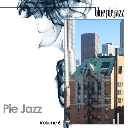 Pie Jazz Volume 6 by Various Artists