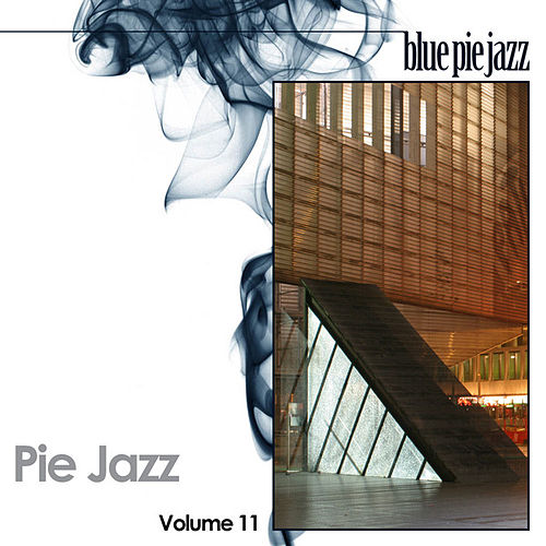 Pie Jazz Volume 11 by Various Artists