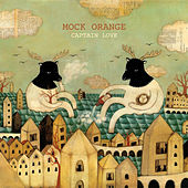 Play & Download Captain Love by Mock Orange | Napster