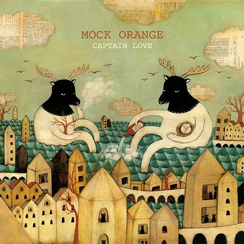 Captain Love by Mock Orange