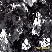Play & Download Pulling our weight by The Radio Dept. | Napster