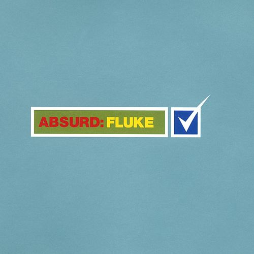 Play & Download Absurd by Fluke | Napster