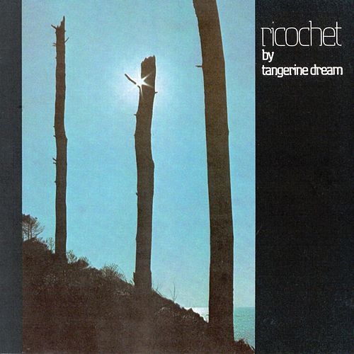 Play & Download Ricochet (Live) by Tangerine Dream | Napster