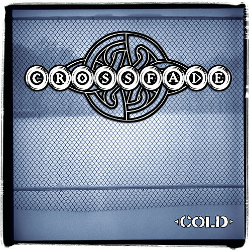 Play & Download Cold by Crossfade | Napster