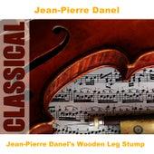 Jean-Pierre Danel's Wooden Leg Stump by Jean-Pierre Danel
