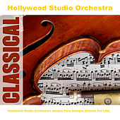 Play & Download Hollywood Studio Orchestra's Amigos Para Siempre (Friends For Life) by Hollywood Studio Orchestra | Napster