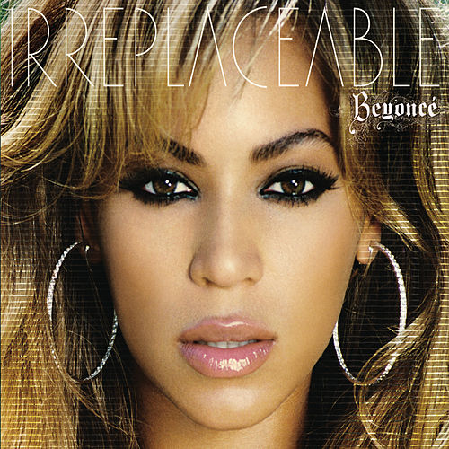 Play & Download Irreplaceable by Beyoncé | Napster