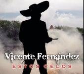 Play & Download Estos Celos by Vicente Fernández | Napster