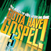 Play & Download Gotta Have Gospel! 5 by Various Artists | Napster