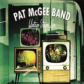 Vintage Stages by Pat McGee Band