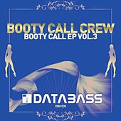 Booty Call EP Vol. 3 by Various Artists