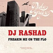 Freakin Me On The Flo by DJ Rashad