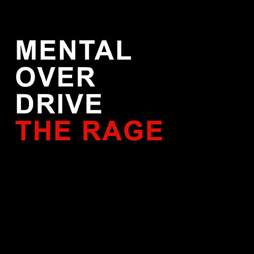 The Rage by Mental Overdrive