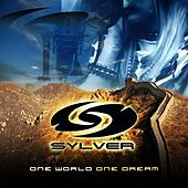 Play & Download One world one dream by Sylver | Napster