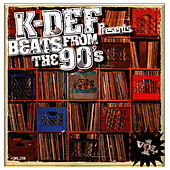 Play & Download BEATS FROM THE 90's by K-Def | Napster