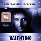 Play & Download The Platinum Collection by Valentino (Latin) | Napster