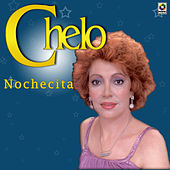 Play & Download Nochecita by Chelo | Napster