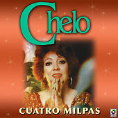Play & Download Cuatro Milpas by Chelo | Napster