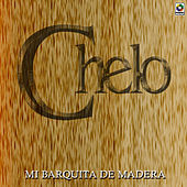 Play & Download Mi Barquita De Madera by Chelo | Napster