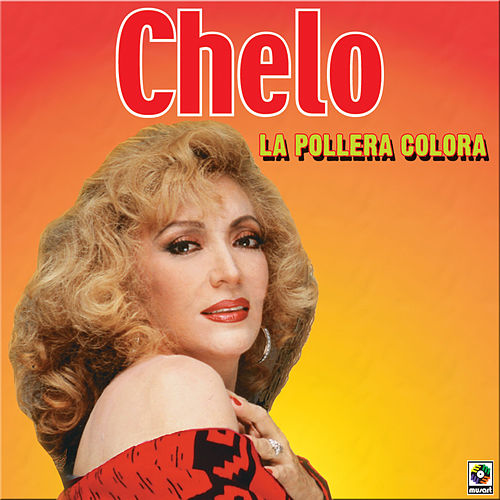 Play & Download La Pollera Colora by Chelo | Napster