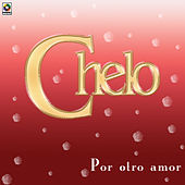 Play & Download Por Otro Amor by Chelo | Napster