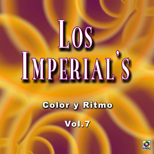 Play & Download Color Y Ritmo Vol. 7 by The Imperials | Napster