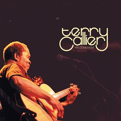 Play & Download Welcome Home by Terry Callier | Napster