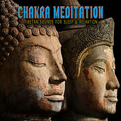 Play & Download Chakra Meditation by Tibetan Sounds For Sleep | Napster