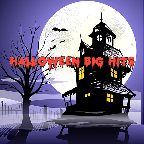 Play & Download Halloween Big Hits by Various Artists | Napster
