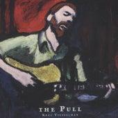 The Pull by Kreg Viesselman