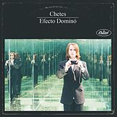 Play & Download Efecto Domino by Chetes | Napster