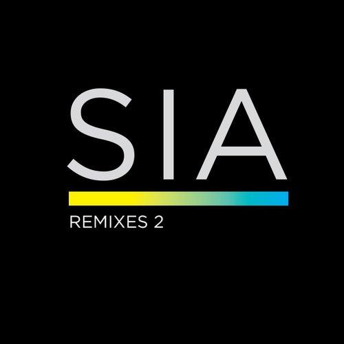 Remixes 2 by Sia