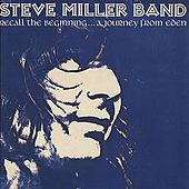 Play & Download Recall The Beginning...A Journey From Eden by Steve Miller Band | Napster