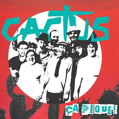 Play & Download Ça pique ! by Cactus | Napster