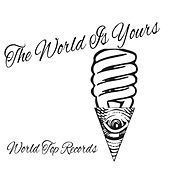 The World Is Yours by Various Artists