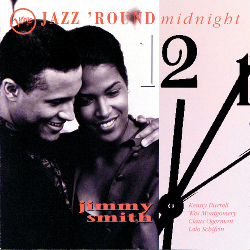 Play & Download Jazz 'Round Midnight by Jimmy Smith | Napster