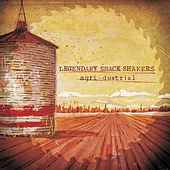 Play & Download Agridustrial by Legendary Shack Shakers | Napster