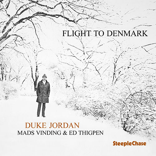 Play & Download Flight to Denmark by Duke Jordan | Napster