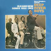 Play & Download Old And New Songs 1952-1972 by Deep River Boys | Napster