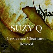 Play & Download Suzy Q by Creedence Clearwater Revived | Napster
