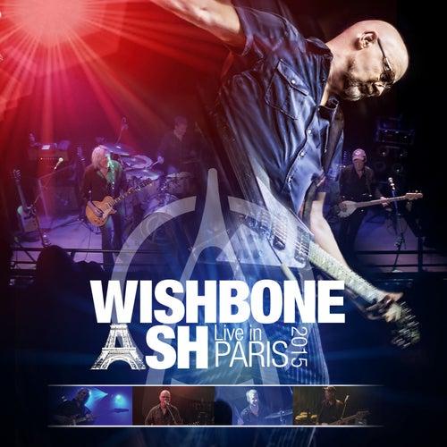 Live in Paris 2015 von Wishbone Ash