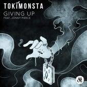Play & Download Giving Up (feat. Jonny Pierce) - Single by TOKiMONSTA | Napster