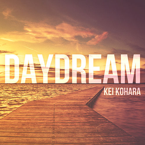 Daydream by Kei Kohara