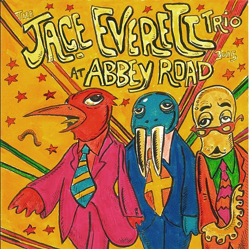Play & Download The Jace Everett Trio at Abbey Road by Jace Everett | Napster
