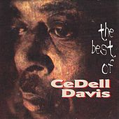 The Best of Cedell Davis by Cedell Davis