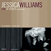 Play & Download Live at Yoshi's, Vol. 2 by Jessica Williams | Napster