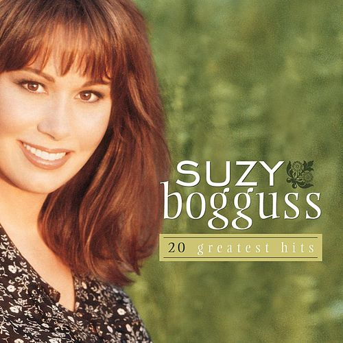 Play & Download 20 Greatest Hits by Suzy Bogguss | Napster