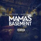 Play & Download Mama's Basement by Zaytoven | Napster
